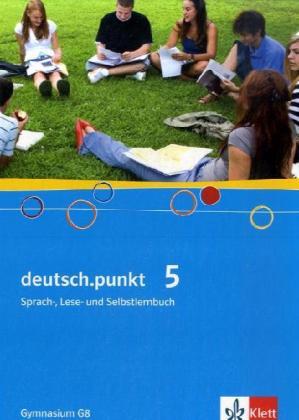 deutsch.punkt 5. Schülerbuch. 9. Schuljahr. Gymnasium als Buch