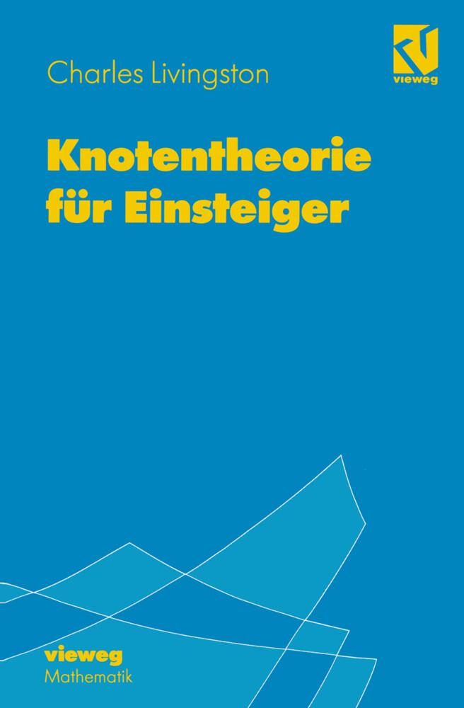 Knotentheorie für Einsteiger als Buch