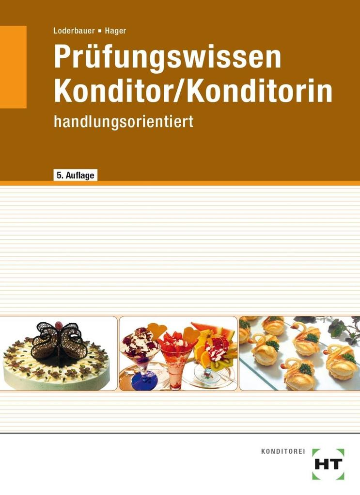 Prüfungswissen Konditor / Konditorin als Buch