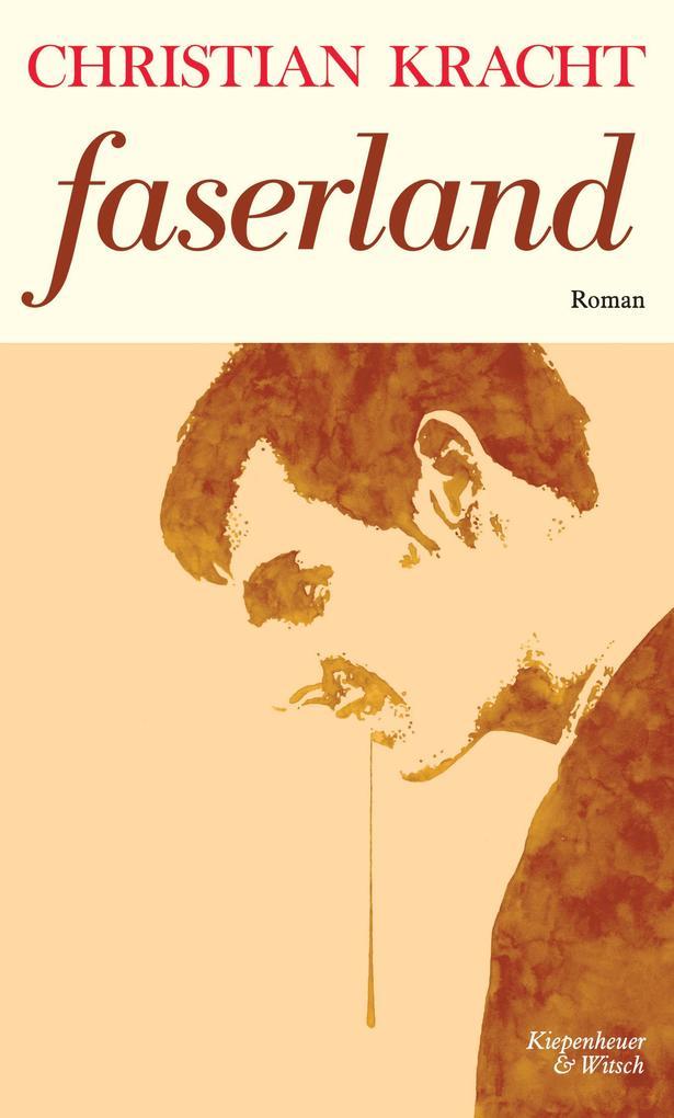 Faserland als Buch von Christian Kracht