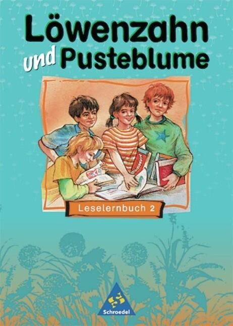 Löwenzahn und Pusteblume. Leselernbuch 2 als Buch