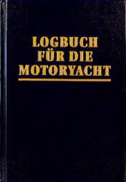 Logbuch für die Motoryacht als Buch
