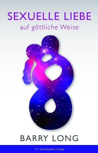 Sexuelle Liebe auf göttliche Weise als Buch