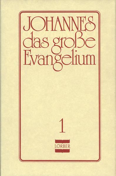 Lorber, J: Johannes 1 als Buch
