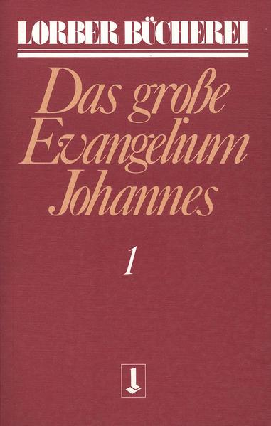 Das große Evangelium Johannes 1 als Buch