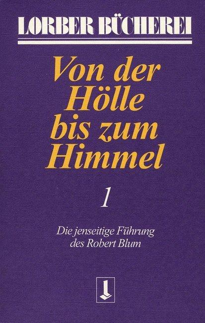 Von der Hölle bis zum Himmel 1 als Buch