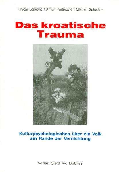 Das kroatische Trauma als Buch