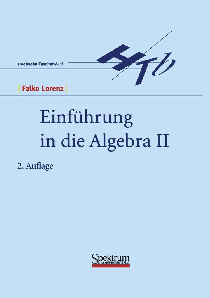 Einführung in die Algebra II als Buch