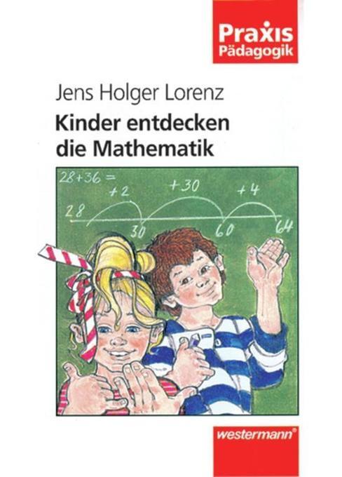 Kinder entdecken die Mathematik als Buch