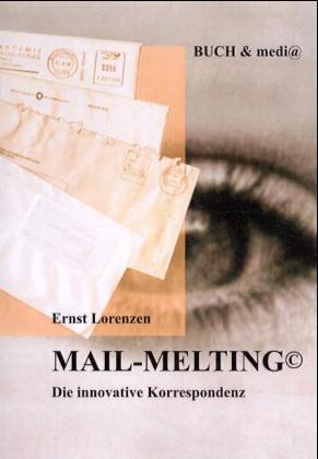 Mail - Melting als Buch