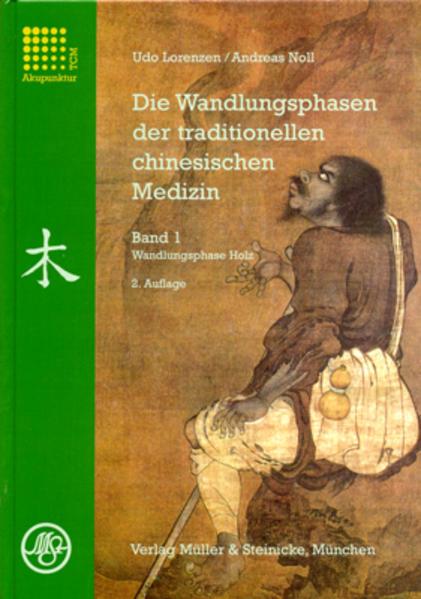 Die Wandlungsphasen 1 der traditionellen chinesischen Medizin als Buch