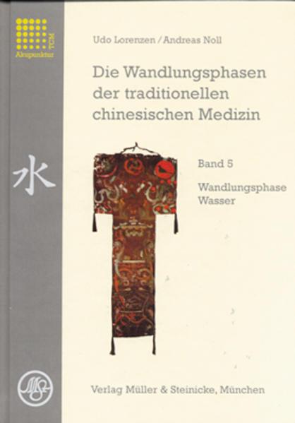 Die Wandlungsphasen 5 der traditionellen chinesischen Medizin als Buch