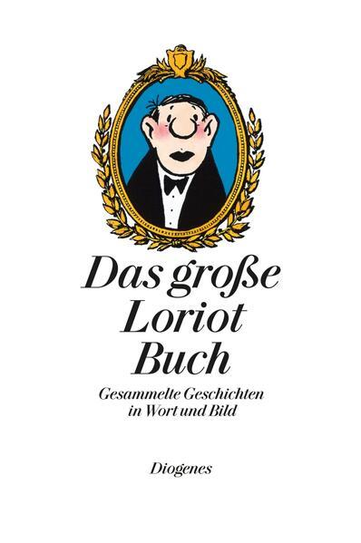 Das große Loriot Buch als Buch