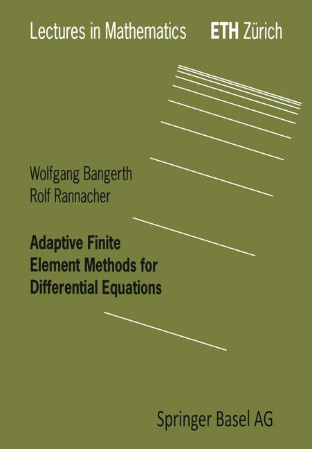 Adaptive Finite Element Methods for Differential Equations als Buch