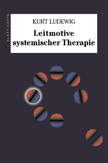 Leitmotive systemischer Therapie als Buch