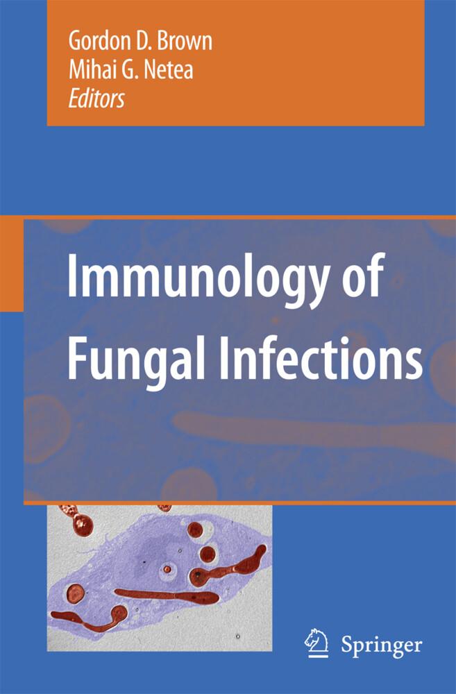 Immunology of Fungal Infections als Buch von - Springer Netherlands