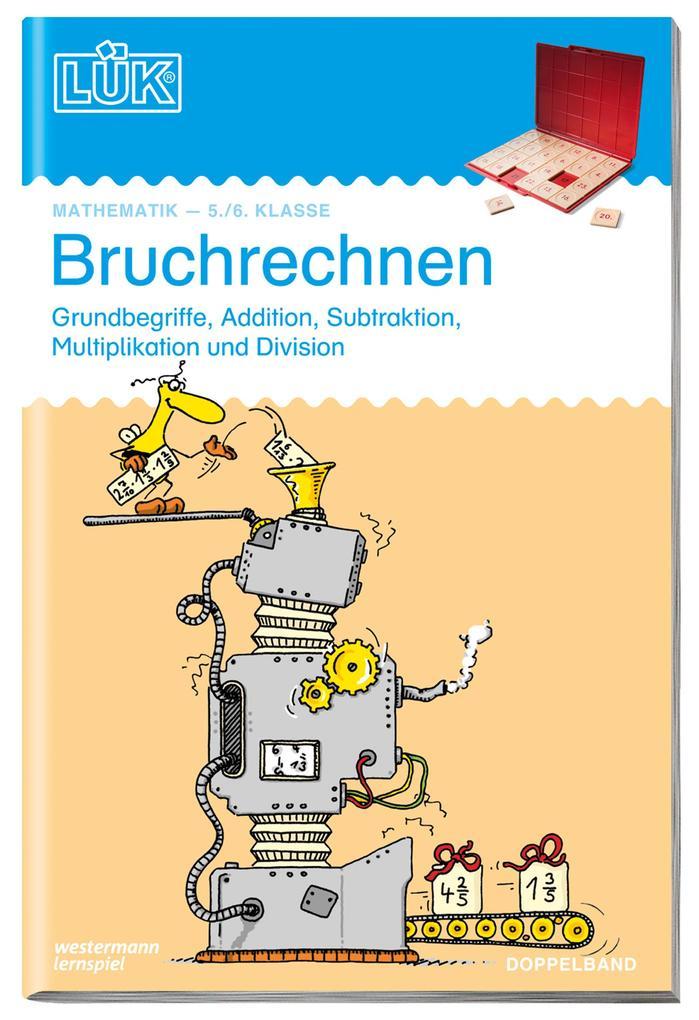 LÜK Bruchrechnen. 5./6. Klasse. Doppelband als Buch