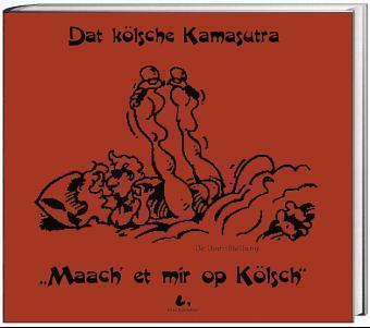 Dat kölsche Kamasutra als Buch