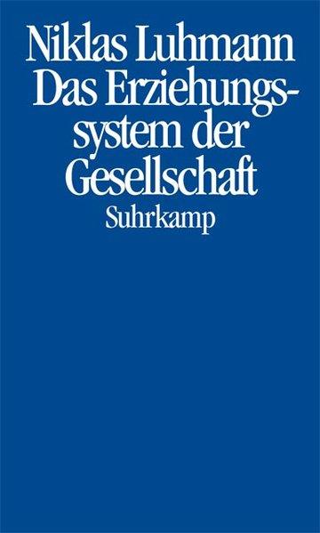 Das Erziehungssystem der Gesellschaft als Buch