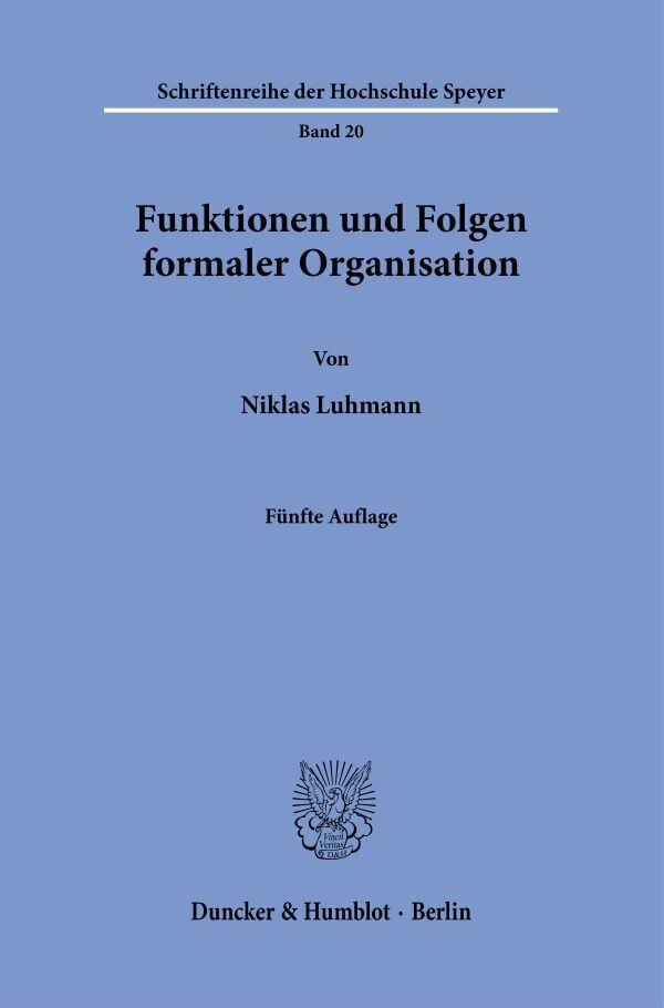 Funktionen und Folgen formaler Organisation als Buch