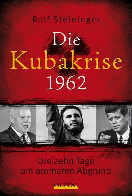 Die Kubakrise 1962 als Buch (kartoniert)