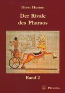Der Rivale des Pharaos 2 als eBook