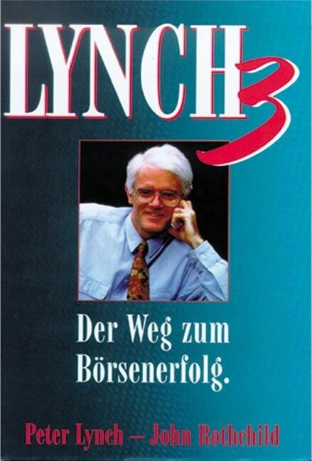 Lynch III. Der Weg zum Börsenerfolg als Buch