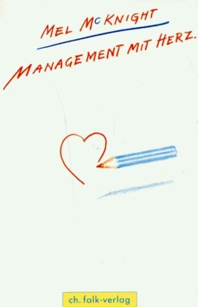 Management mit Herz als Buch