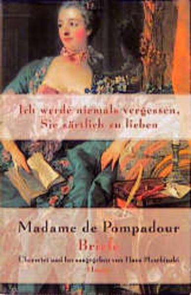 Madame de Pompadour. Briefe als Buch von Madame de Pompadour