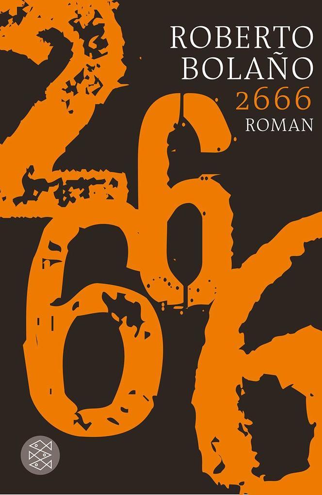 2666 als Taschenbuch von Roberto Bolano