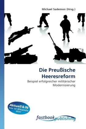 Die Preußische Heeresreform als Buch von Michael Sademon - FastBook Publishing