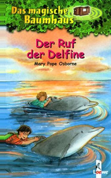 Das magische Baumhaus 09. Der Ruf der Delfine als Buch