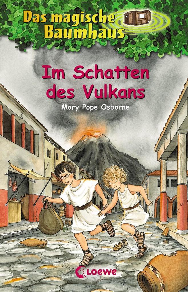 Das magische Baumhaus 13. Im Schatten des Vulkans als Buch