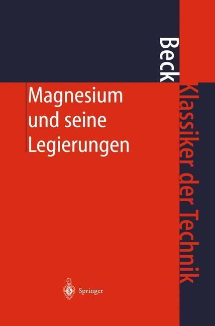 Magnesium und seine Legierungen als Buch