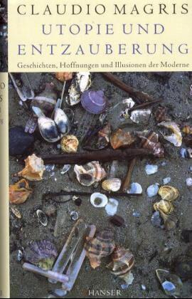Utopie und Entzauberung als Buch