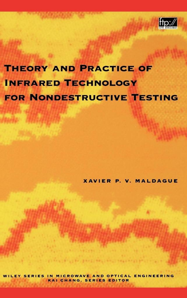 Theory and Practice of Infrared Technology for Nondestructive Testing als Buch