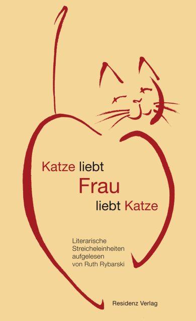Katze liebt Frau liebt Katze als Buch von