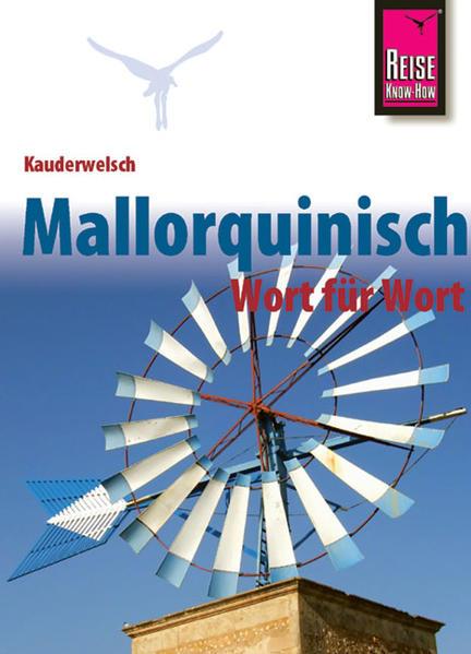 Kauderwelsch Sprachführer Mallorquinisch - Wort für Wort als Buch