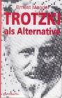 Trotzki als Alternative