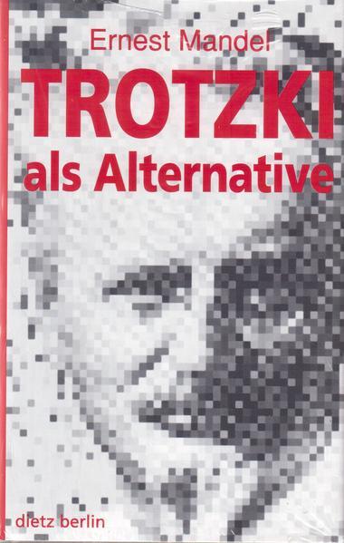 Trotzki als Alternative als Buch