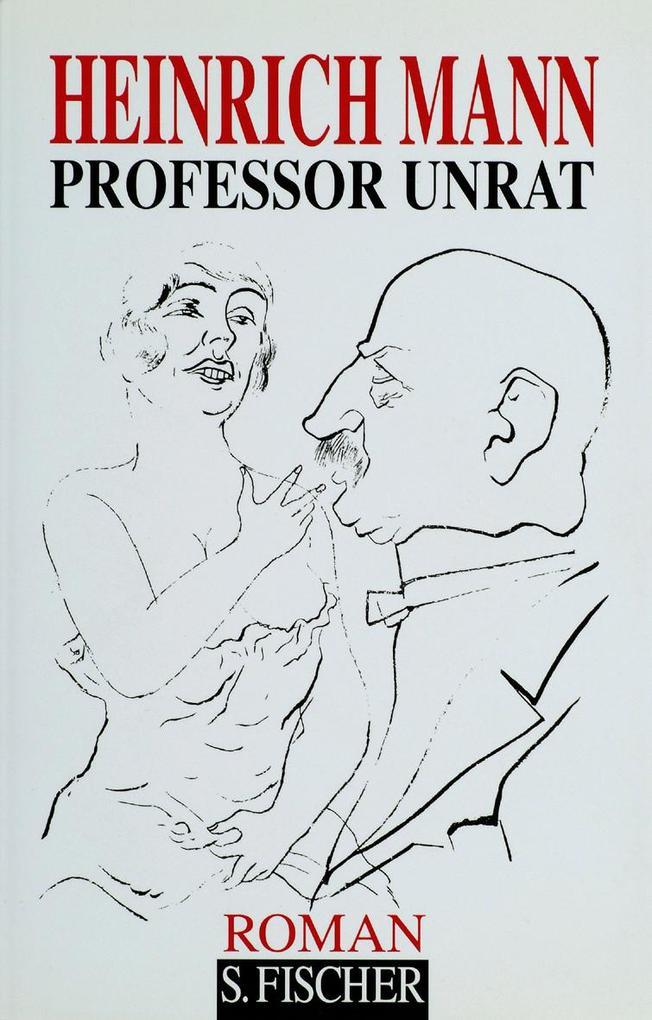 Professor Unrat oder Das Ende eines Tyrannen als Buch
