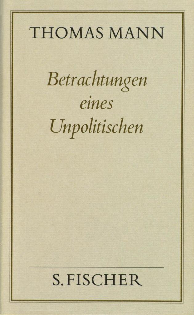 Betrachtungen eines Unpolitischen ( Frankfurter Ausgabe) als Buch