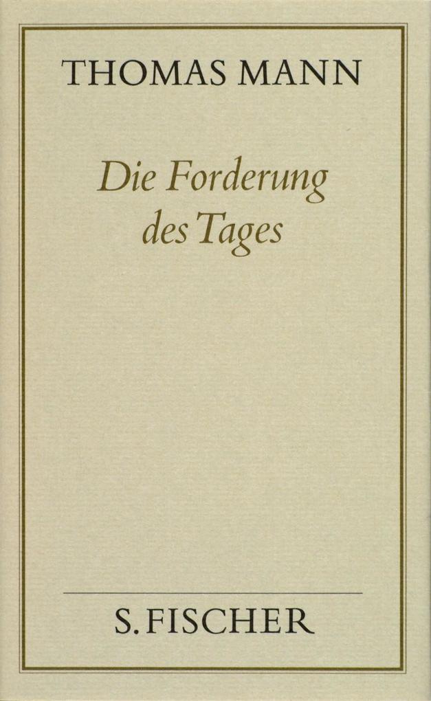 Die Forderung des Tages ( Frankfurter Ausgabe) als Buch