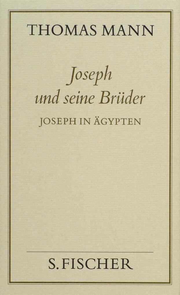Joseph und seine Brüder III. Joseph in Ägypten ( Frankfurter Ausgabe) als Buch
