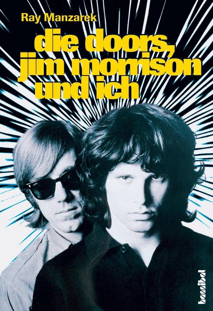 Die Doors Jim Morrison und ich