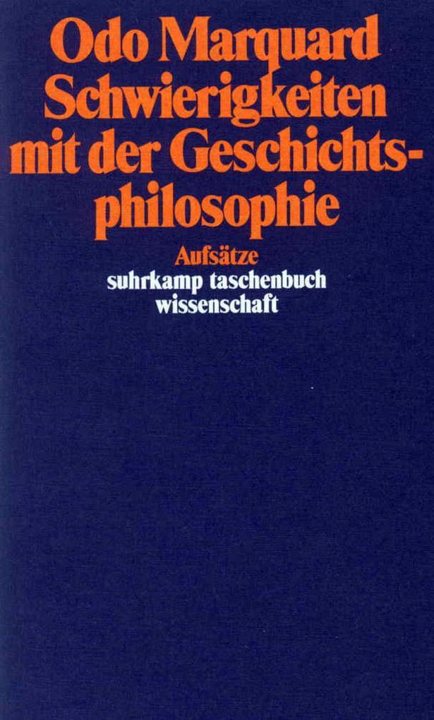 Schwierigkeiten mit der Geschichtsphilosophie als Taschenbuch