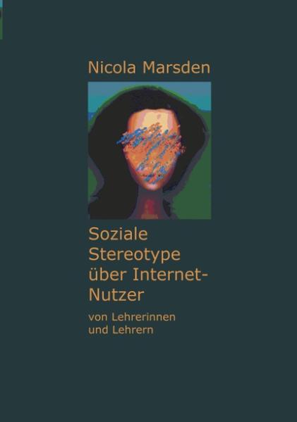 Soziale Stereotype über Internet-Nutzer als Buch
