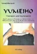 Yumeiho - Therapie und Gymnastik als Buch