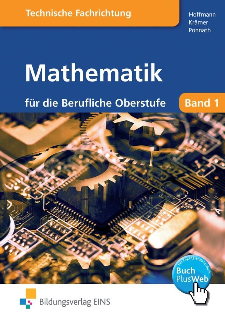 Mathematik für die berufliche Oberstufe. Technik als Buch