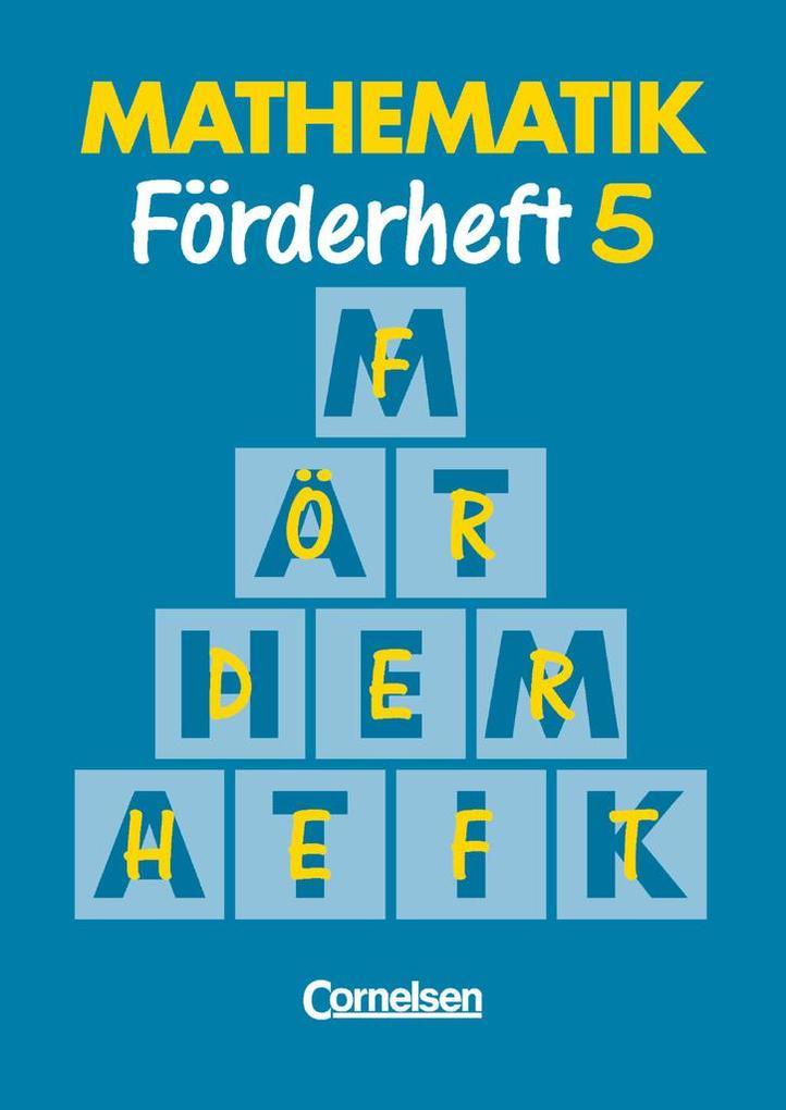Mathematik für Sonderschulen Neu. Förderheft 5 als Buch